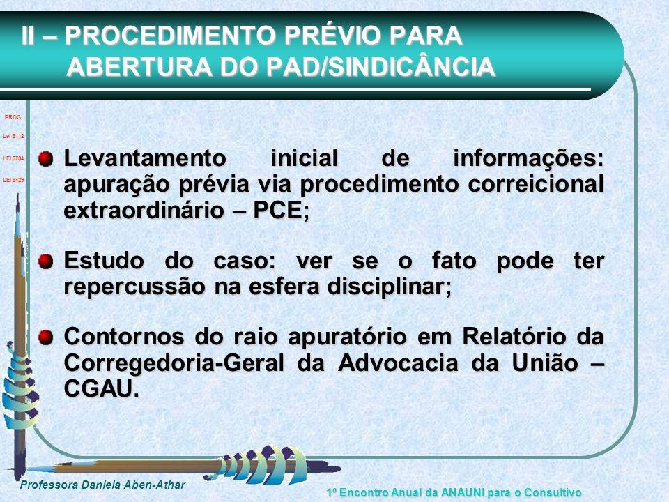 II – PROCEDIMENTO PRÉVIO PARA ABERTURA DO PAD/SINDICÂNCIA
