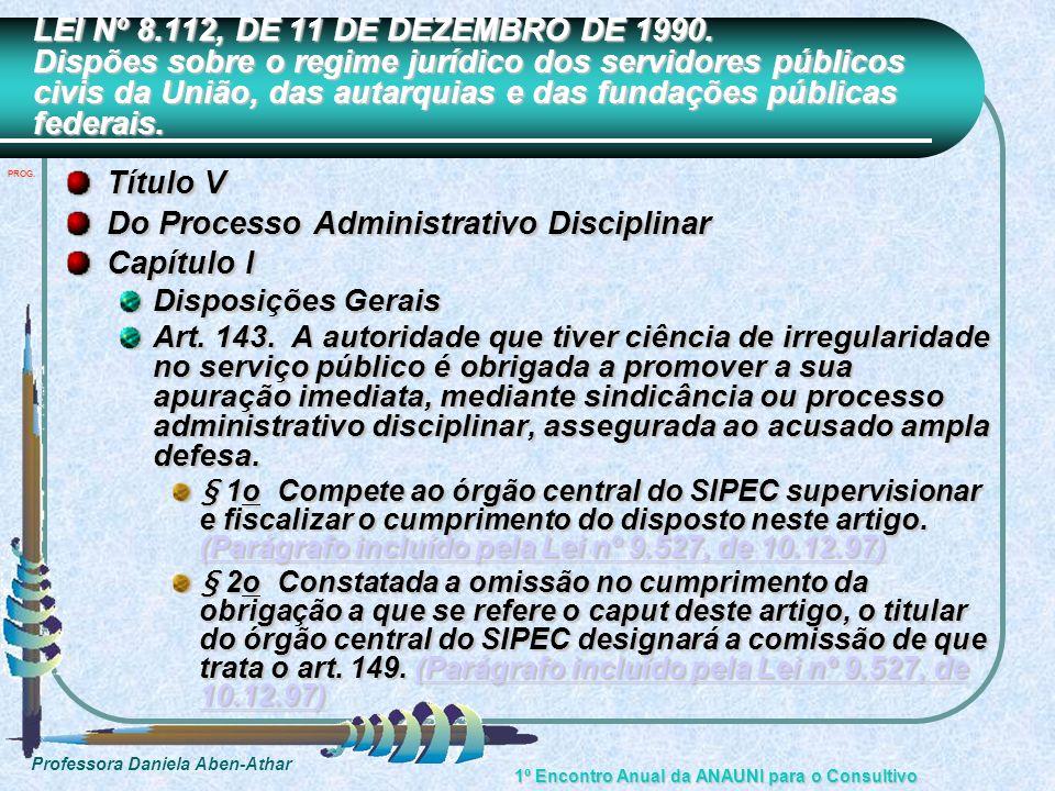 Do Processo Administrativo Disciplinar Capítulo I