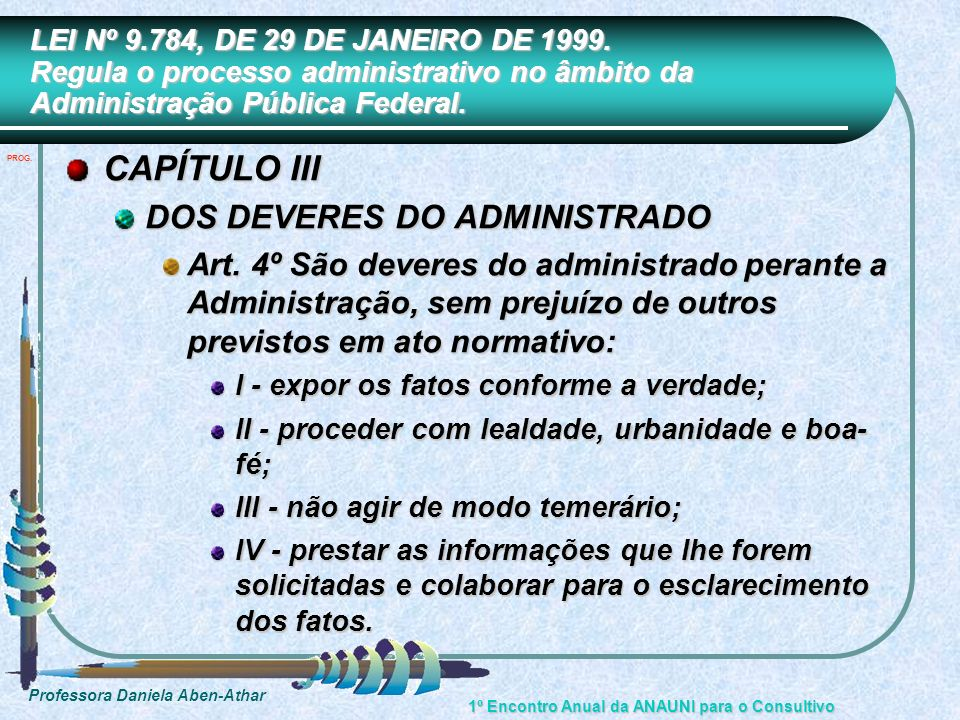 CAPÍTULO III DOS DEVERES DO ADMINISTRADO