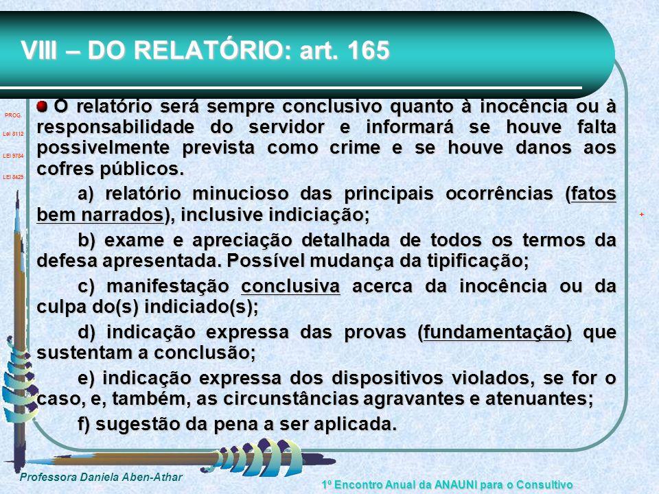 VIII – DO RELATÓRIO: art. 165