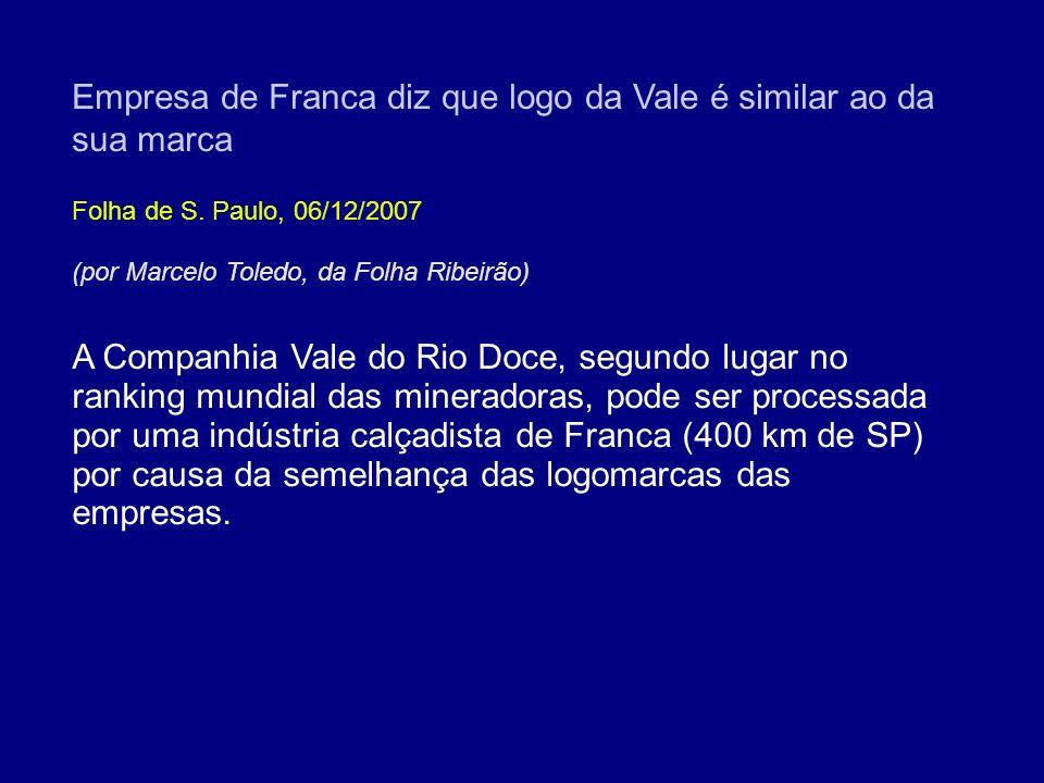 Empresa de Franca diz que logo da Vale é similar ao da sua marca