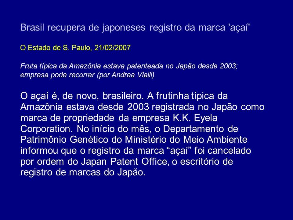Brasil recupera de japoneses registro da marca açaí