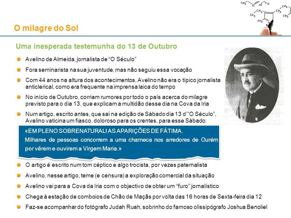 O milagre do Sol Edição de Segunda-feira dia 15 de Outubro de 1917, jornal O Século «(...)