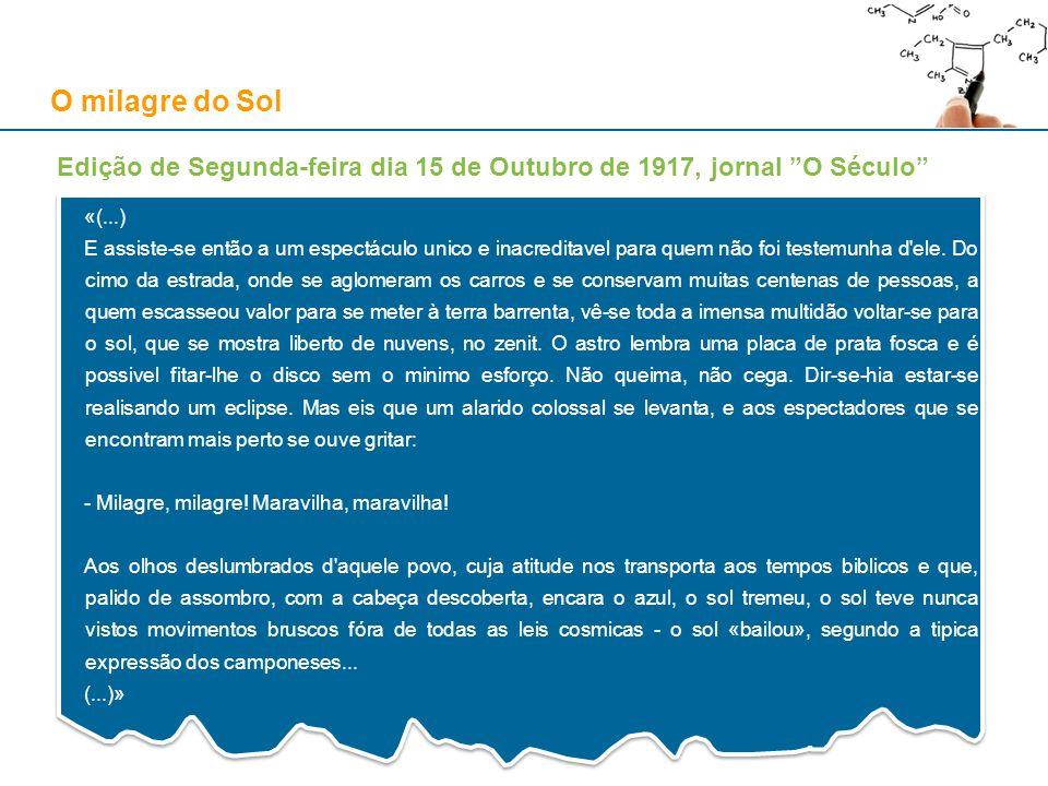 O milagre do Sol Avelino de Almeida, Ilustração Portugueza , 29 de Outubro de 1917, p. 353 e 356. Fontes: