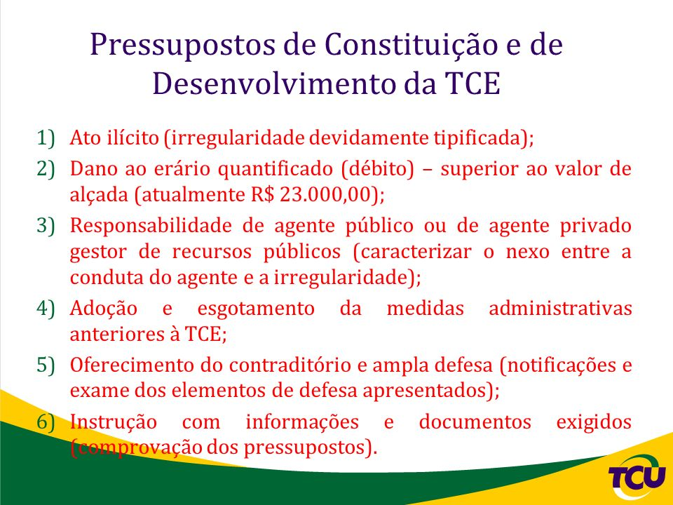 Pressupostos de Constituição e de Desenvolvimento da TCE