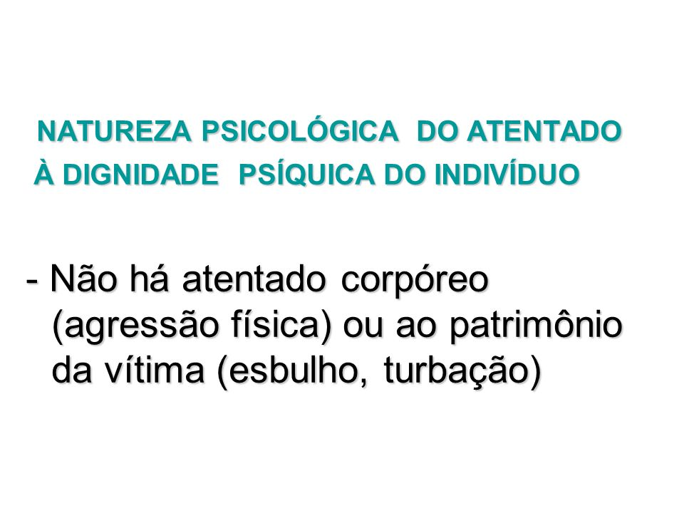 NATUREZA PSICOLÓGICA DO ATENTADO