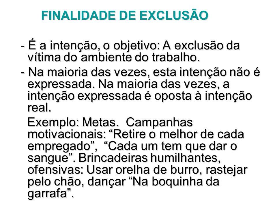 FINALIDADE DE EXCLUSÃO