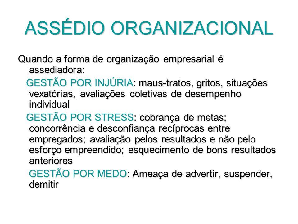 ASSÉDIO ORGANIZACIONAL