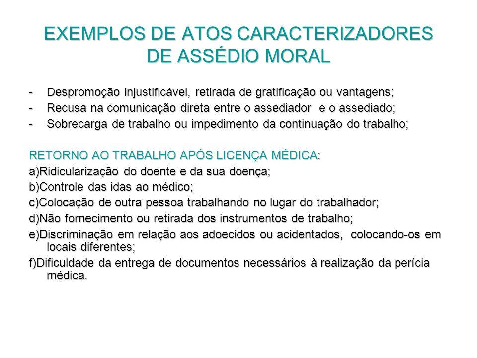 EXEMPLOS DE ATOS CARACTERIZADORES DE ASSÉDIO MORAL