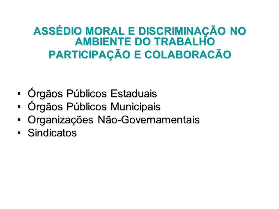 ASSÉDIO MORAL E DISCRIMINAÇÃO NO AMBIENTE DO TRABALHO