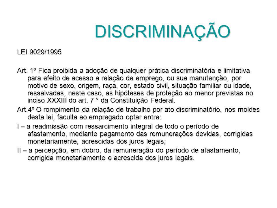 DISCRIMINAÇÃO LEI 9029/1995.