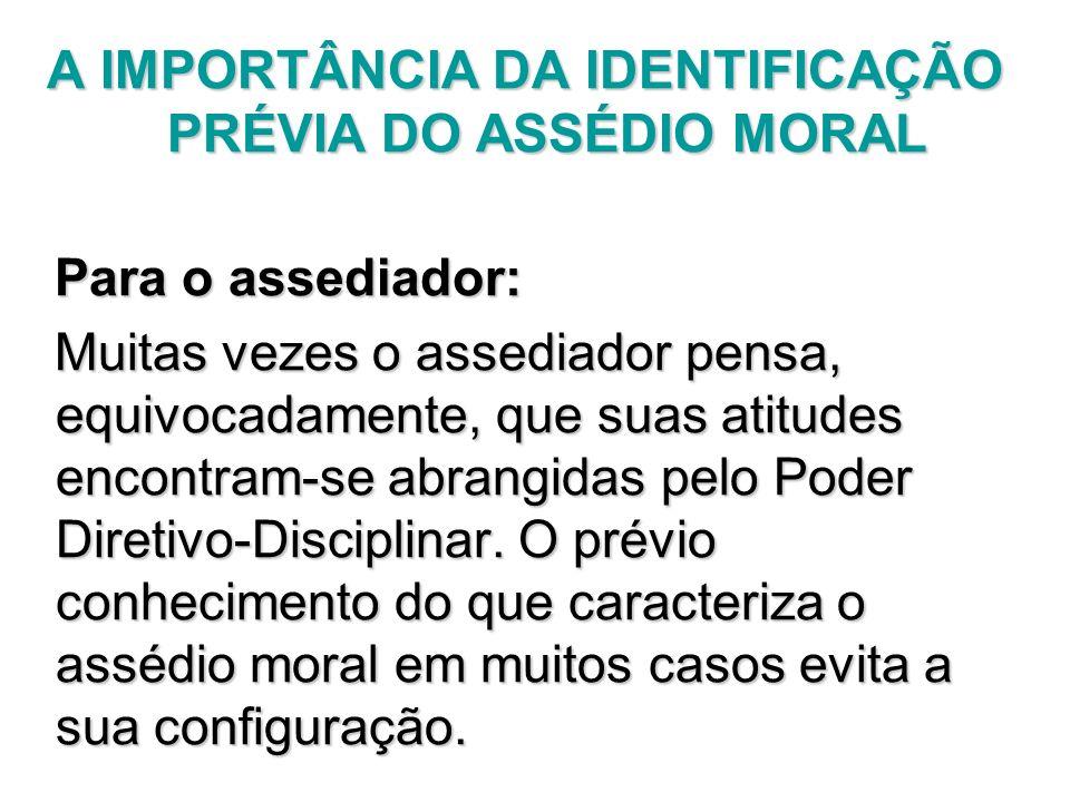 A IMPORTÂNCIA DA IDENTIFICAÇÃO PRÉVIA DO ASSÉDIO MORAL