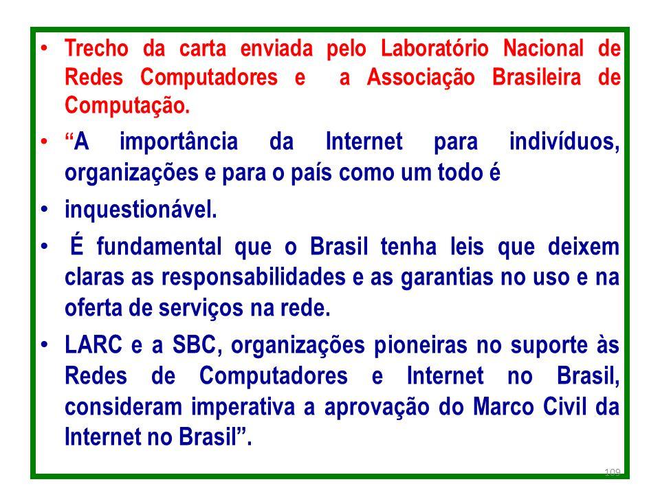 Trecho da carta enviada pelo Laboratório Nacional de Redes Computadores e a Associação Brasileira de Computação.