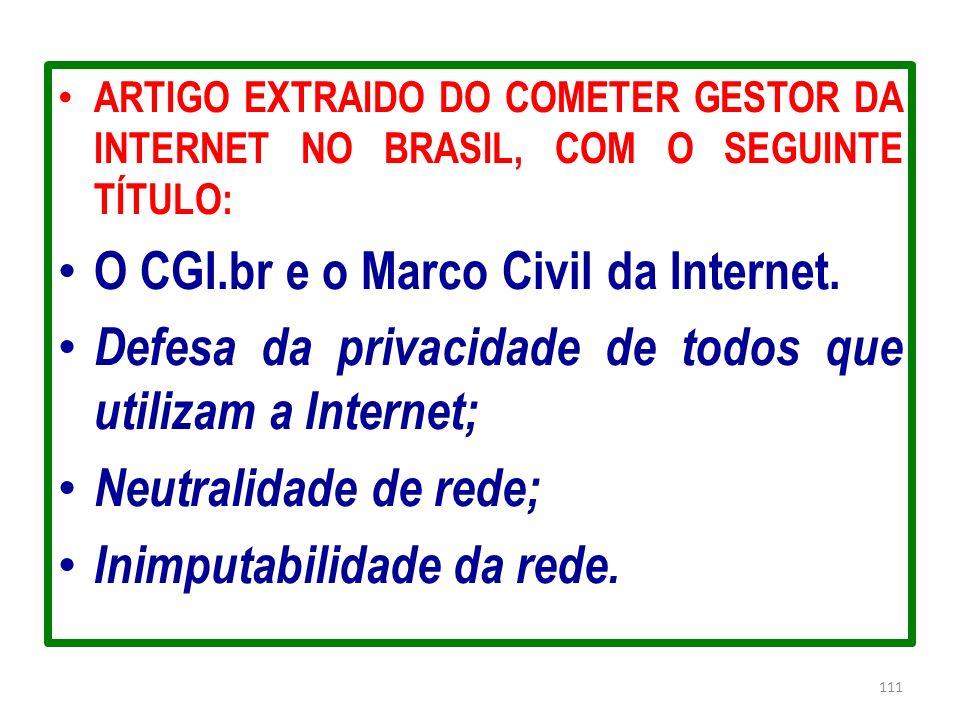 O CGI.br e o Marco Civil da Internet.