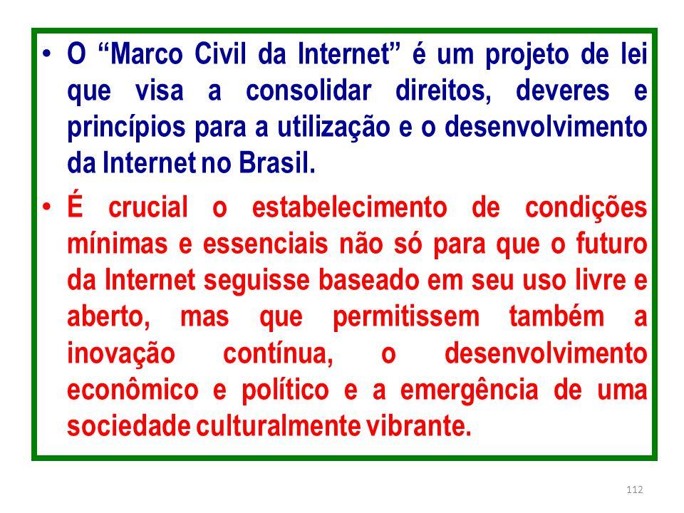 O Marco Civil da Internet é um projeto de lei que visa a consolidar direitos, deveres e princípios para a utilização e o desenvolvimento da Internet no Brasil.