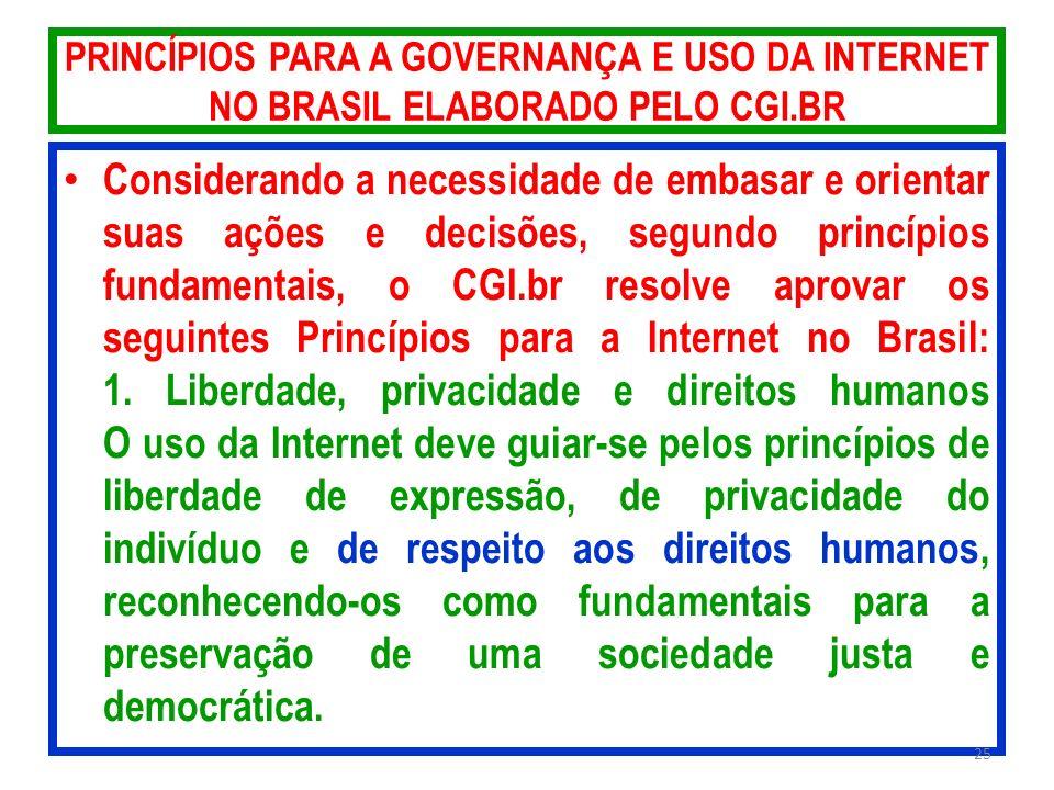 PRINCÍPIOS PARA A GOVERNANÇA E USO DA INTERNET NO BRASIL ELABORADO PELO CGI.BR