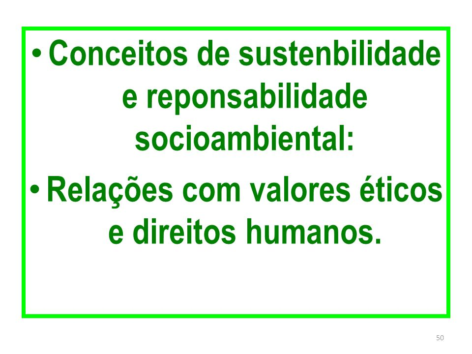Conceitos de sustenbilidade e reponsabilidade socioambiental: