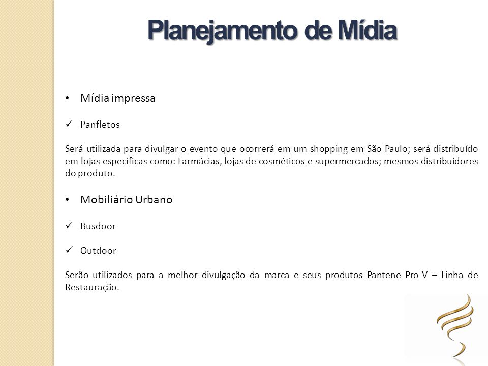 Planejamento de Mídia Mídia impressa Mobiliário Urbano Panfletos