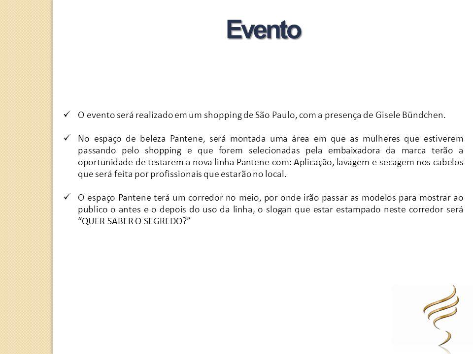 Evento O evento será realizado em um shopping de São Paulo, com a presença de Gisele Bündchen.