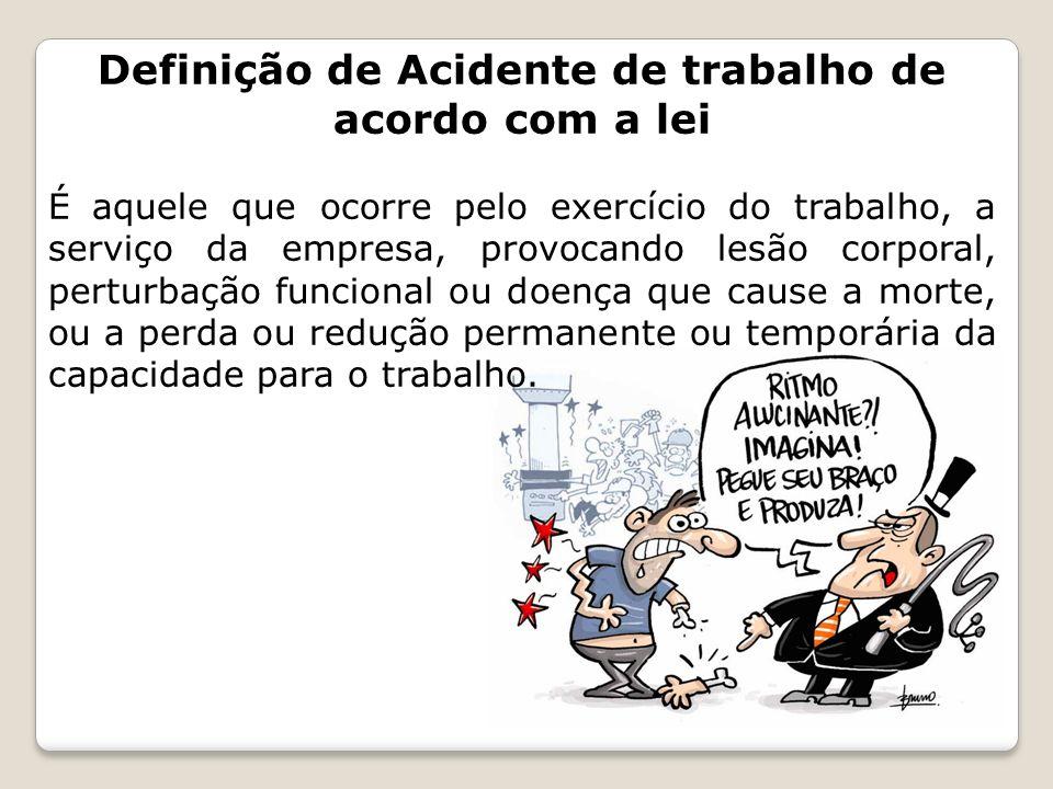 Definição de Acidente de trabalho de acordo com a lei