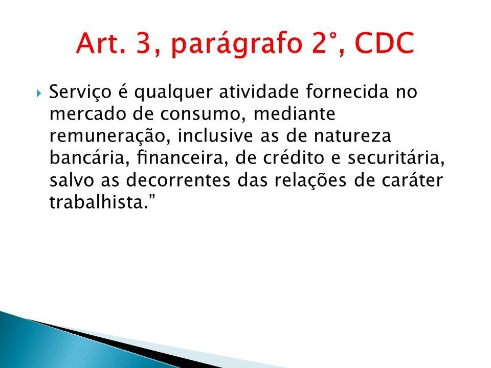 Art. 3, parágrafo 2°, CDC