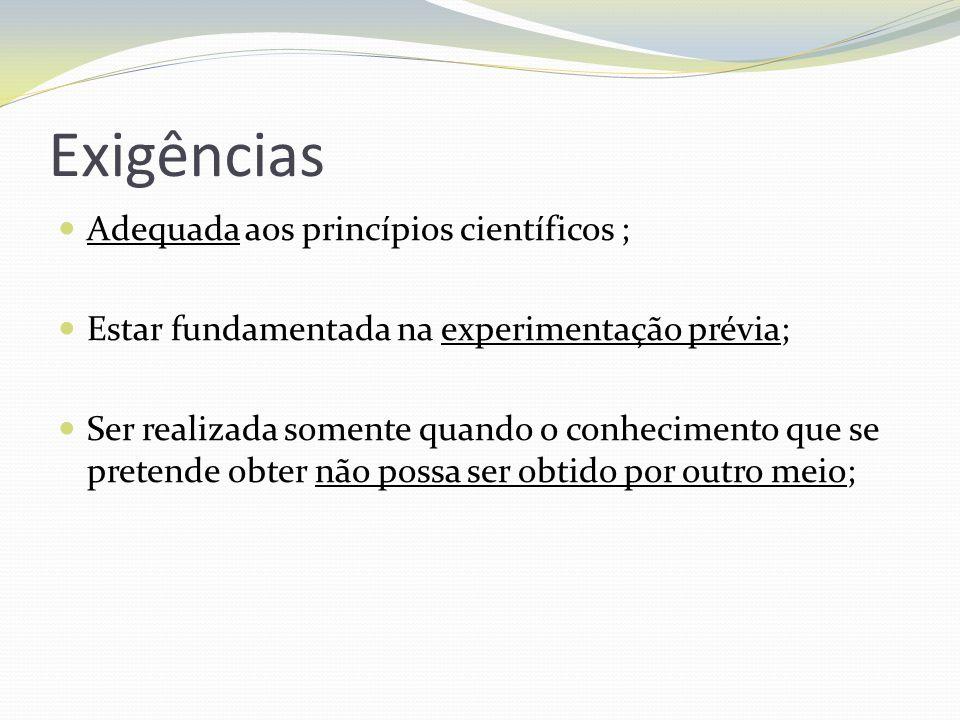 Exigências Adequada aos princípios científicos ;