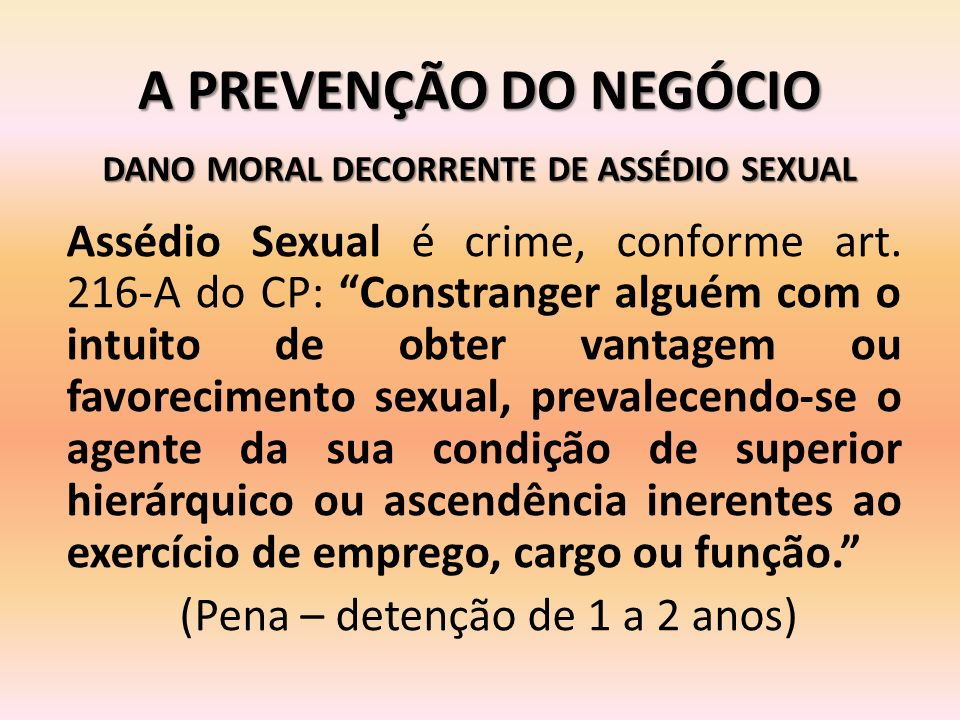 DANO MORAL DECORRENTE DE ASSÉDIO SEXUAL