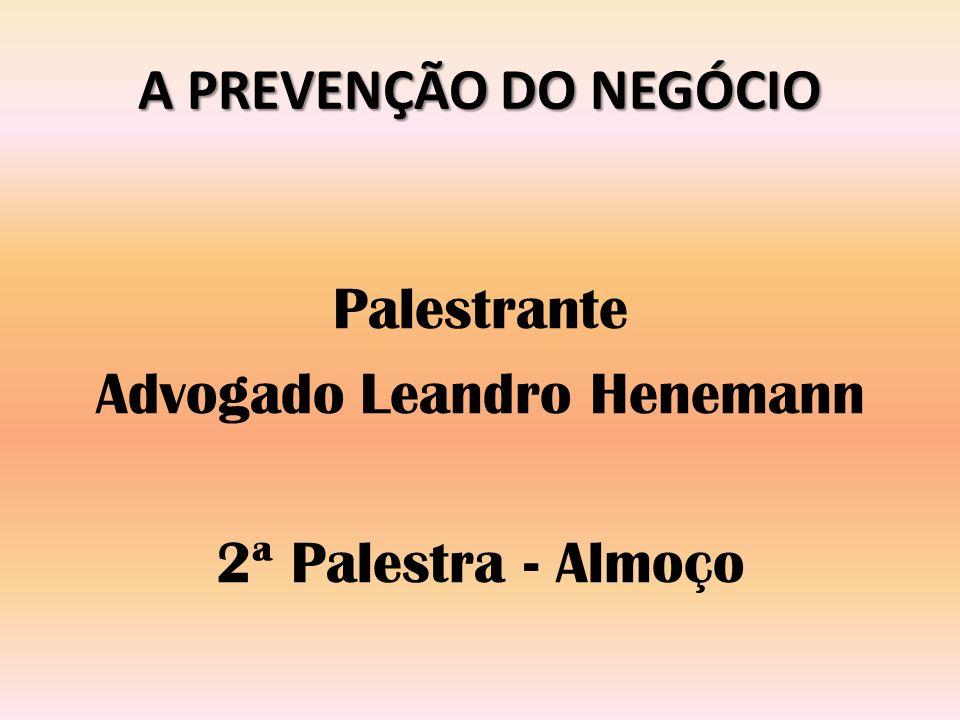 Palestrante Advogado Leandro Henemann 2ª Palestra - Almoço