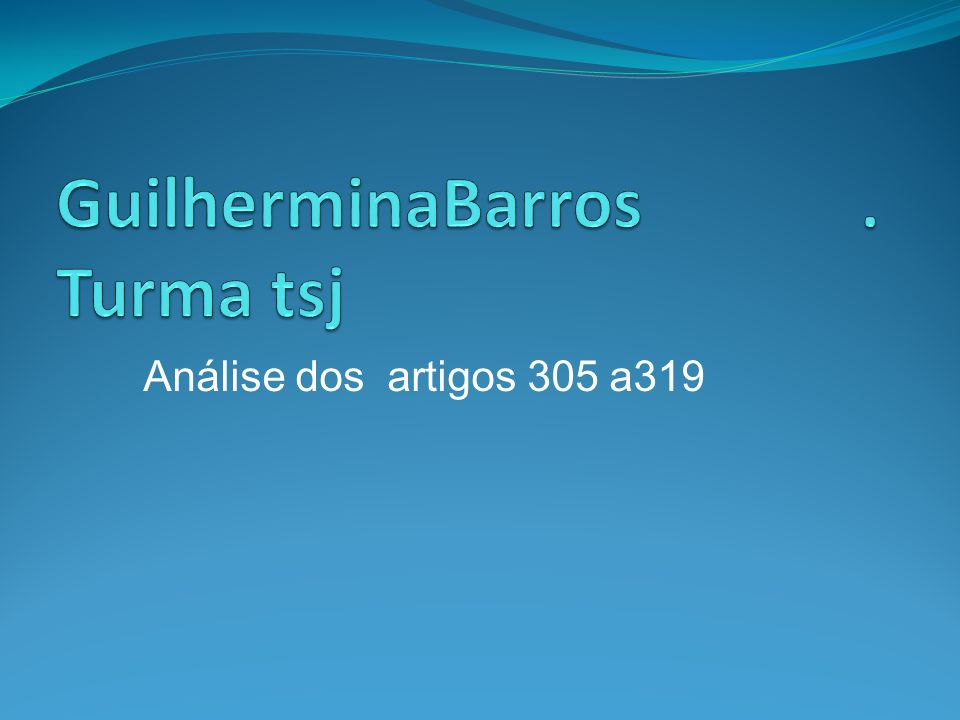 GuilherminaBarros . Turma tsj