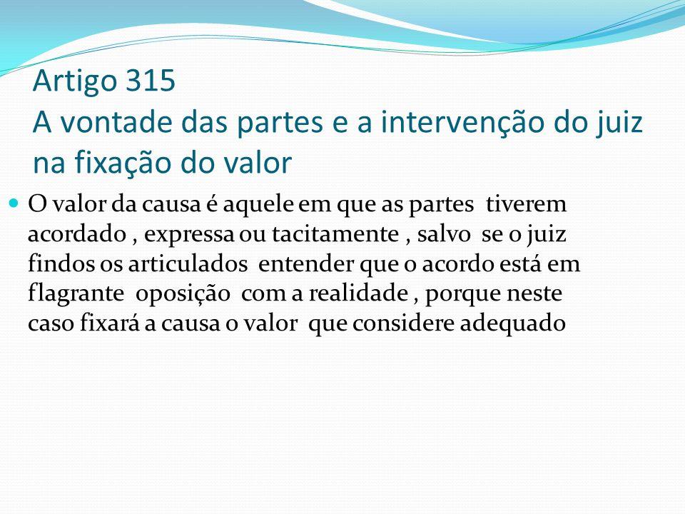 Artigo 315 A vontade das partes e a intervenção do juiz na fixação do valor