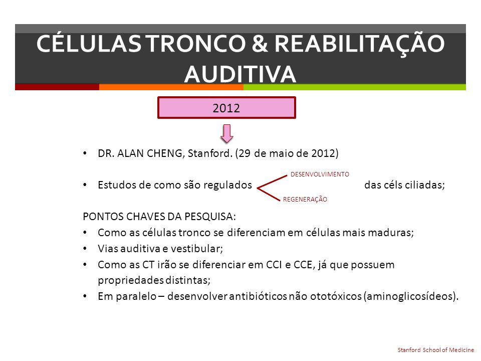 CÉLULAS TRONCO & REABILITAÇÃO AUDITIVA