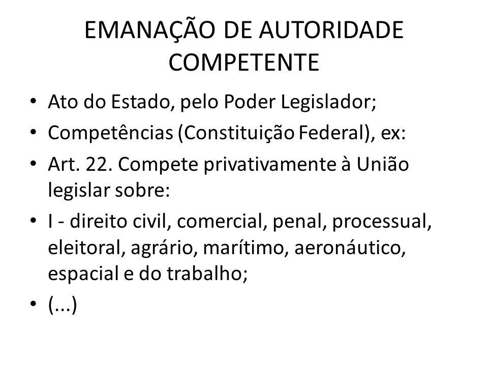 EMANAÇÃO DE AUTORIDADE COMPETENTE