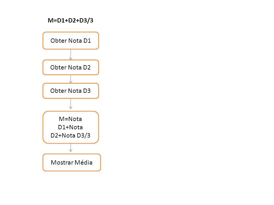 M=Nota D1+Nota D2+Nota D3/3