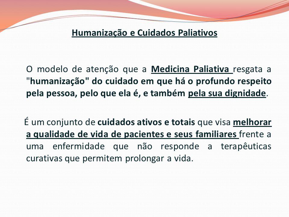 Humanização e Cuidados Paliativos