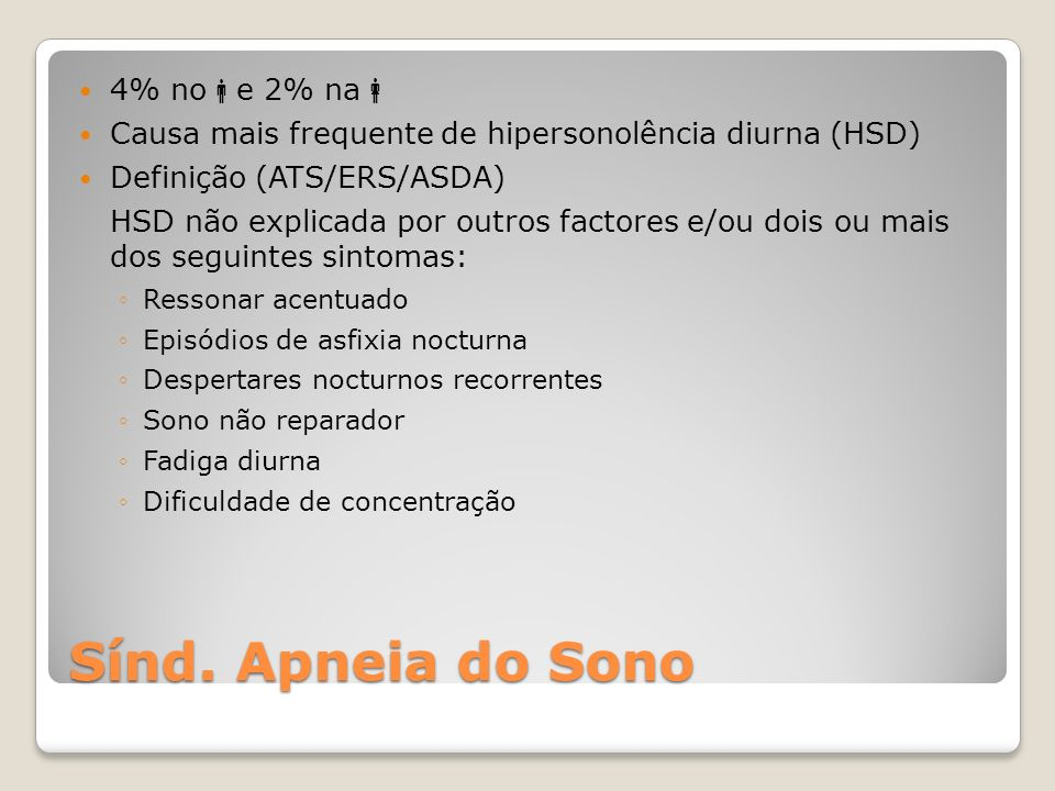 Sínd. Apneia do Sono 4% noe 2% na