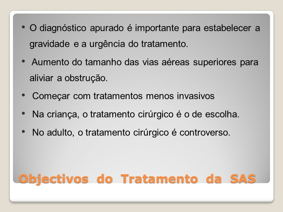 Objectivos do Tratamento da SAS