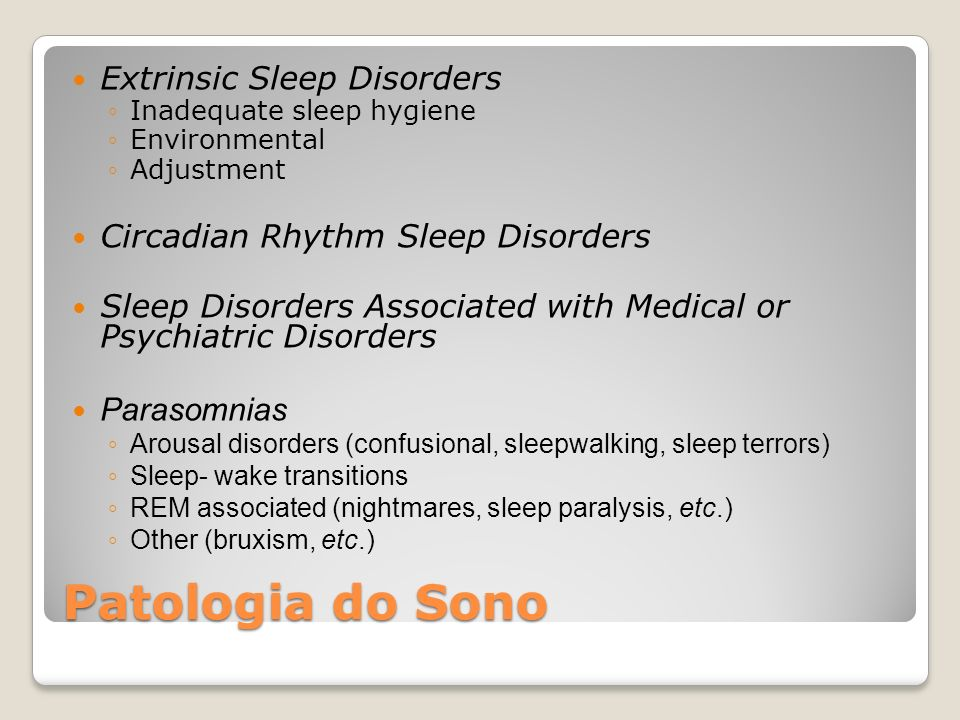 Patologia do Sono Extrinsic Sleep Disorders