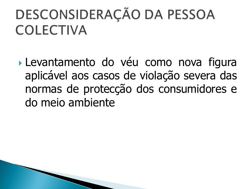 DESCONSIDERAÇÃO DA PESSOA COLECTIVA