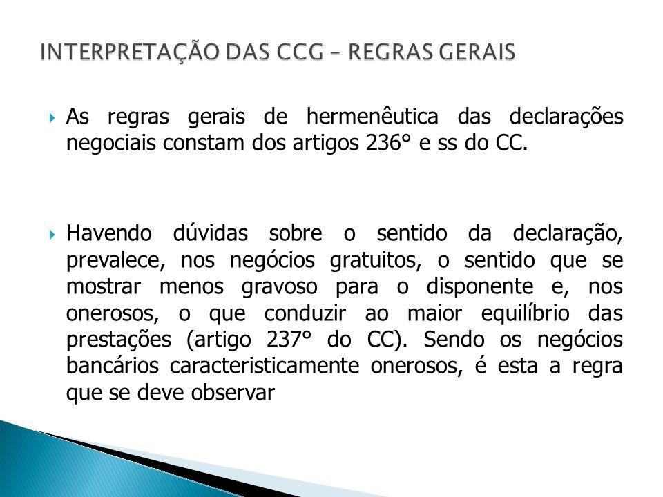 INTERPRETAÇÃO DAS CCG – REGRAS GERAIS