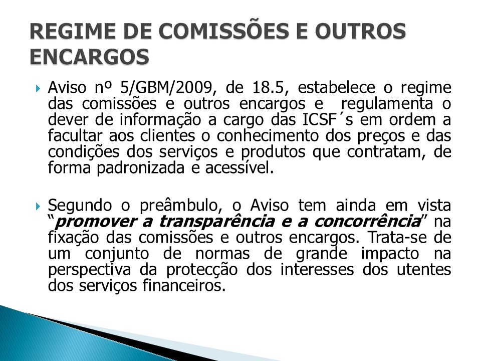 REGIME DE COMISSÕES E OUTROS ENCARGOS