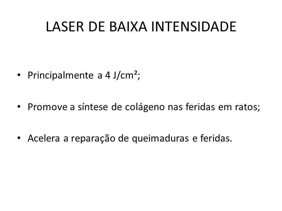 LASER DE BAIXA INTENSIDADE