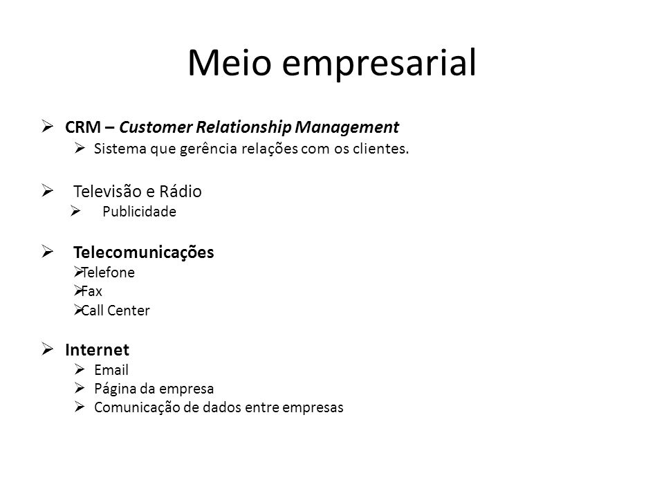 Meio empresarial CRM – Customer Relationship Management