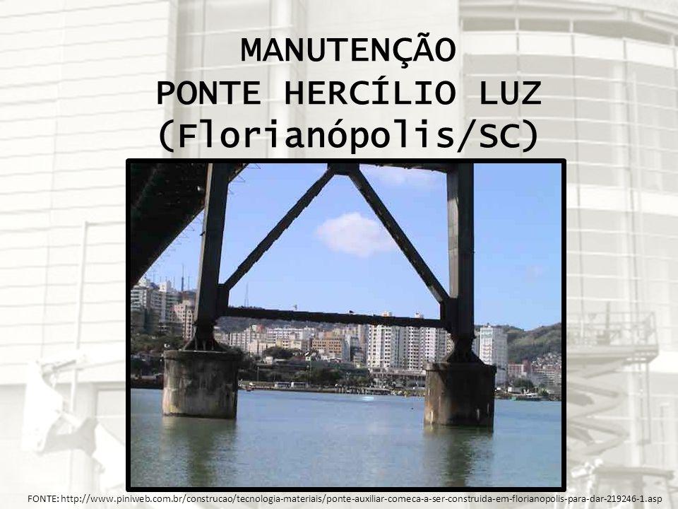 MANUTENÇÃO PONTE HERCÍLIO LUZ (Florianópolis/SC)