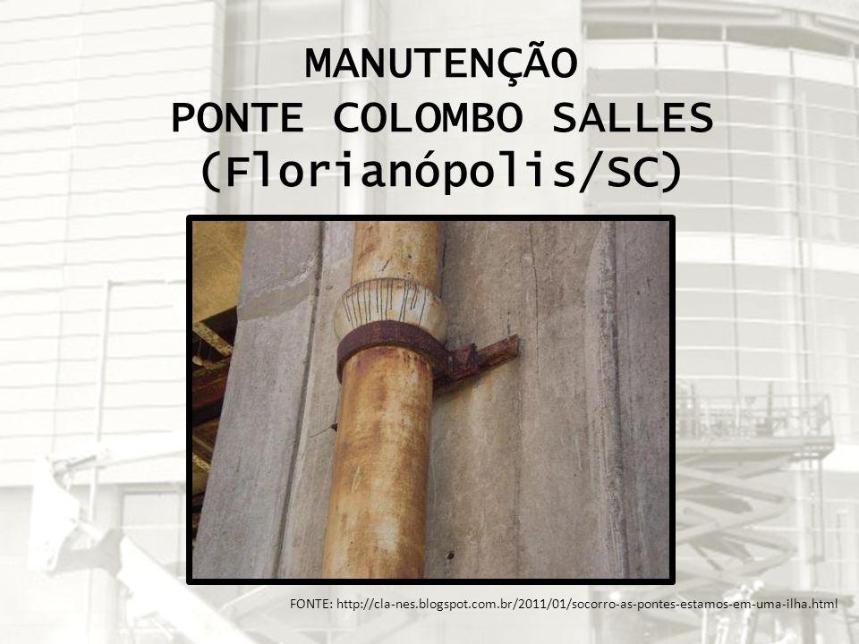 MANUTENÇÃO PONTE COLOMBO SALLES (Florianópolis/SC)
