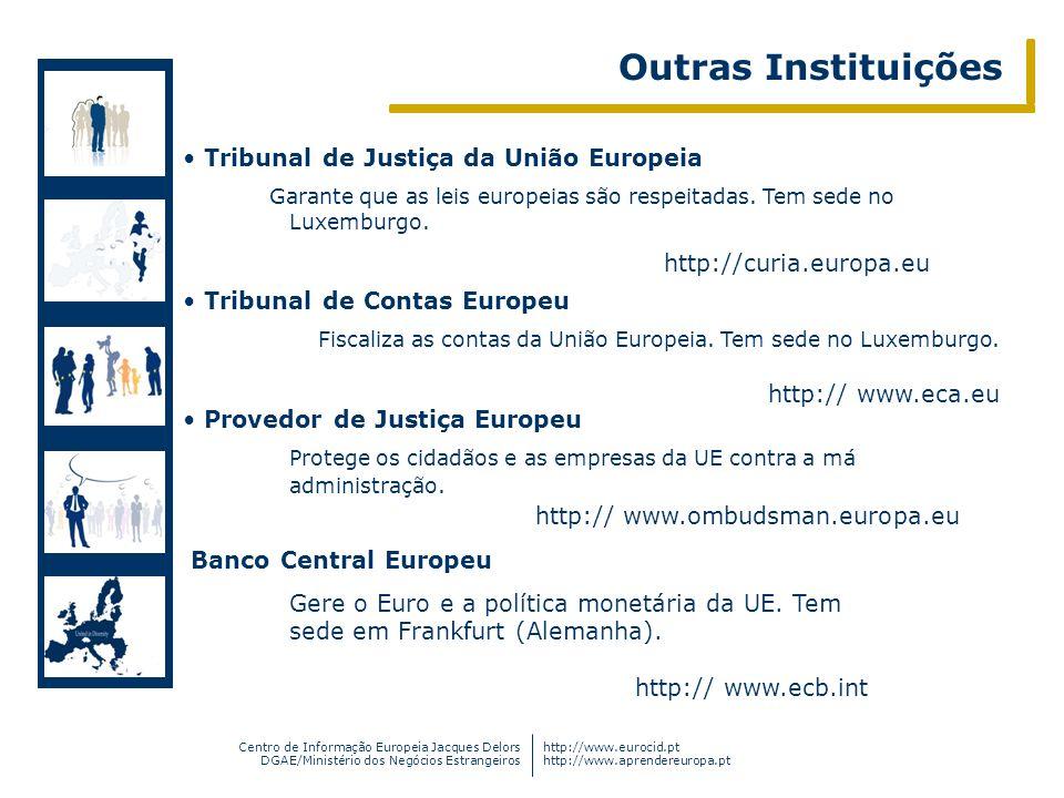 Outras Instituições Tribunal de Justiça da União Europeia