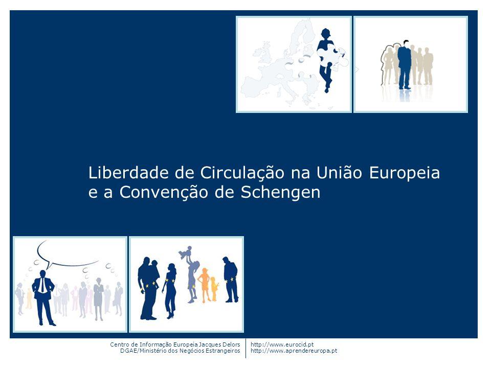Liberdade de Circulação na União Europeia e a Convenção de Schengen