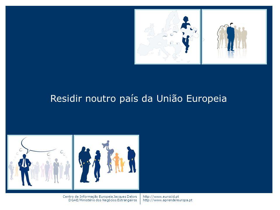 Residir noutro país da União Europeia