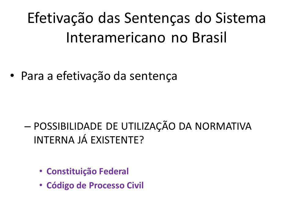 Efetivação das Sentenças do Sistema Interamericano no Brasil