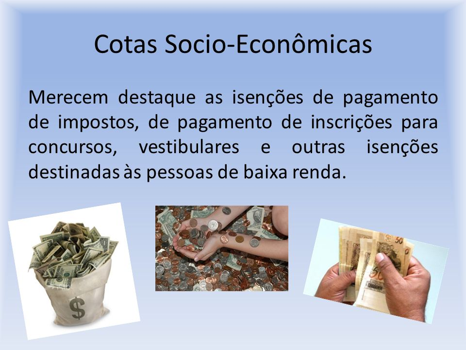 Cotas Socio-Econômicas