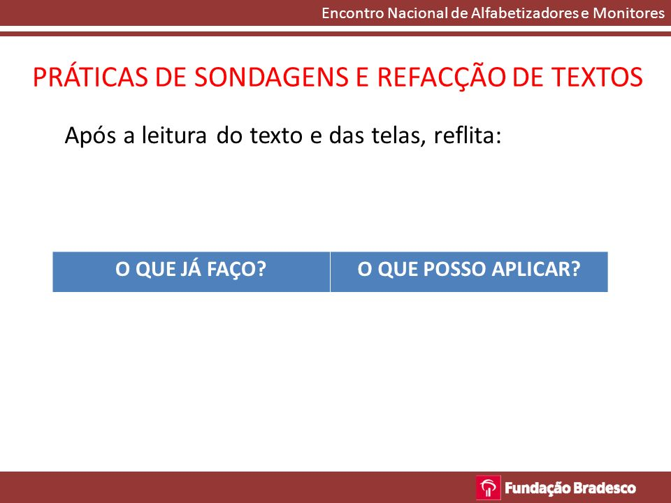 PRÁTICAS DE SONDAGENS E REFACÇÃO DE TEXTOS
